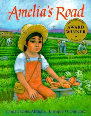 Amelia's Road By Altman, Linda Jacobs/ Sanchez, Enrique O. (ILT)